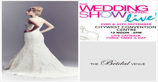 Win a bridal gown worth €3,000 with thanks to The Bridal Venue & Wedding Journal Show!